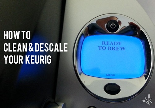 ​Recently I have felt that there is some difference in the taste of the Keurig coffee. How to get this corrected?