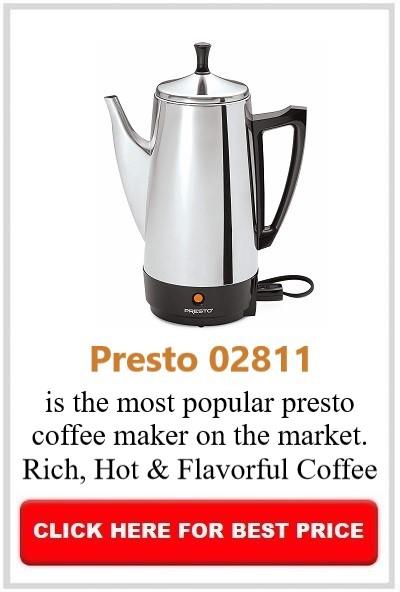 Best Presto Coffee Maker